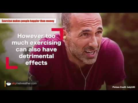 Exercising can make people happier than money can | Skymet Weather
