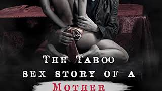 The <b>Taboo</b> Sex Stories of a <b>Mother</b> (Audiobook) by Daddy Parker ...