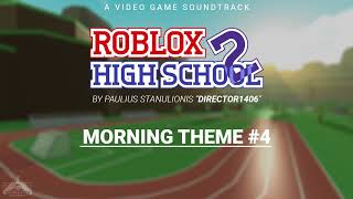 Roblox High School 2 OST - France #4 thème du matin