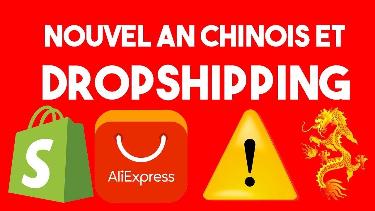 Le DROPSHIPPING et NOUVEL AN CHINOIS ⚠️