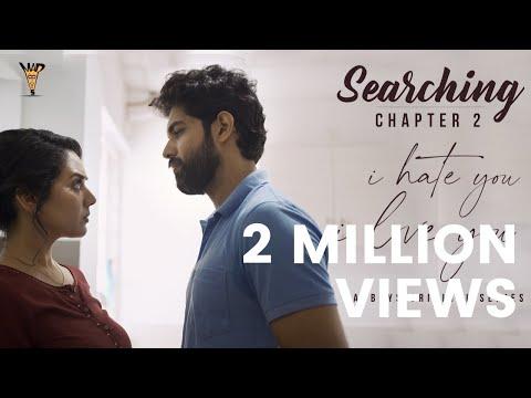 Vidya Pradeep new short film I Hate You - I Love You | Chapter 2 - Searching | Madboys Originals |