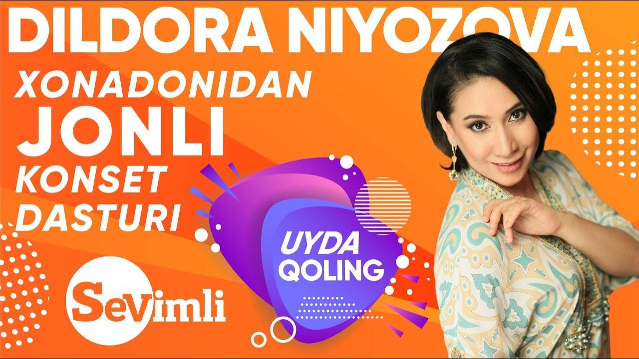 DILDORA NIYOZOVA xonadonidan LIVE konsert dasturi! 2020