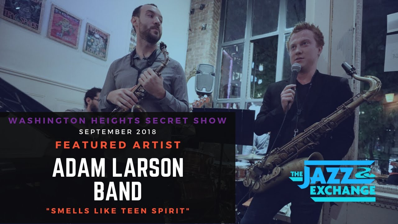 The Jazz Exchange Show : Adam Larson Band