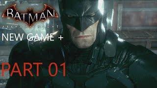 Batman: Arkham Knight - Part 01 - Scarecrow Returns