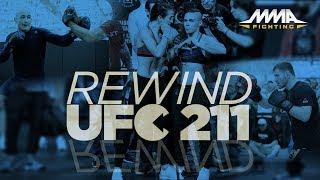 Rewind: UFC 211 Edition - MMA Fighting