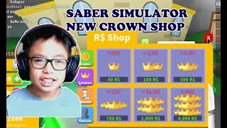 ROBLOX SABER SIMULATOR: NEW CROWN SHOP - NEW SABER - NEW DNA - NEW BOSS