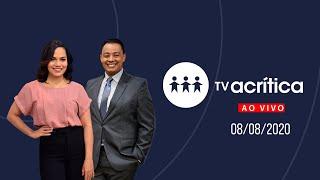 TV A CRITICA | Ao Vivo | 08/08/20