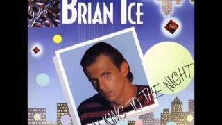 Brian Ice-Talking to the night (Maxi-Single version)Stereo-Sound HQ
