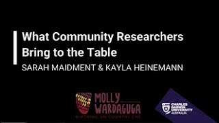 What Community Researchers Bring to the Table | Sarah Maidment and Kayla Heinemann