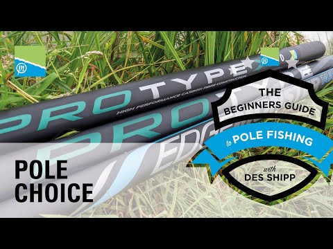 Buying Your First Pole | The Beginners Guide To Pole Fishing With Des Shipp