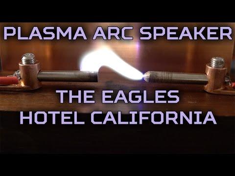 The Eagles - Hotel California // Plasma Arc Speaker