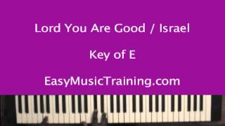 Gambar cover Lord You Are Good : Israel Houghton / EasyMusicTraining.com