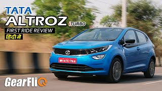 Tata Altroz iTurbo - First Drive Review | Hindi | GearFliQ
