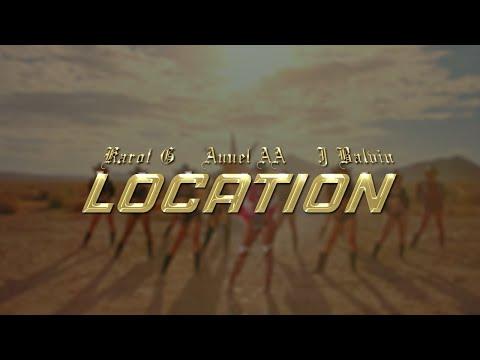 Karol G, Anuel AA, J Balvin – LOCATION (Letra/Lyrics)