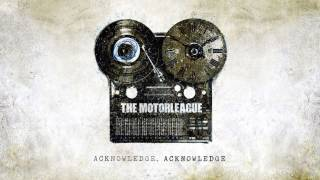 The Motorleague - Oh, How The Mighty Have Fallen