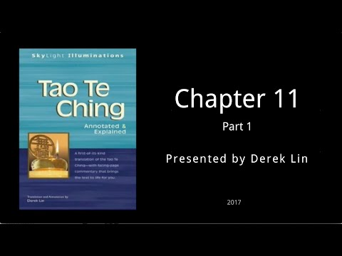 Tao Te Ching Chapter 11 - Part 1