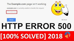 [100% SOLVED] HTTP ERROR 500: Website is Currently Unable to Handle This Request 2018
