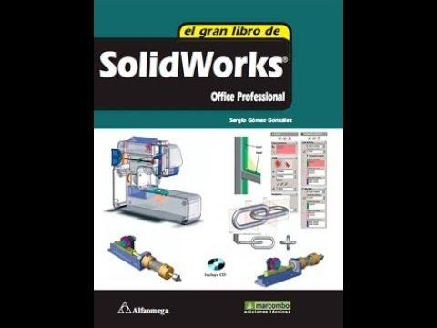 Descarga el Gran libro Solid Works, Ejercicios y programas