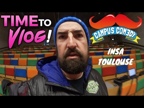 Time To Vlog : Campus Comedy Tour à l'INSA Toulouse