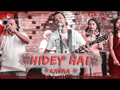 Hidey Hai - Kayaa Band | nepali Pop Song 2018