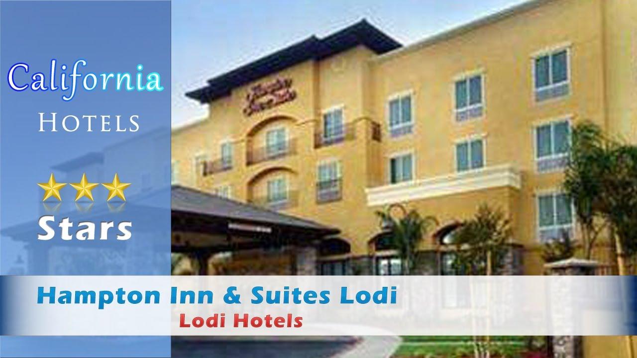 Hampton Inn Suites Lodi Hotels California