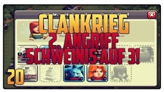 Let´s Play Clash of Clans #20 [GER] | Clankrieg 2. Angriff - Schweinis auf 3! | Vicevice