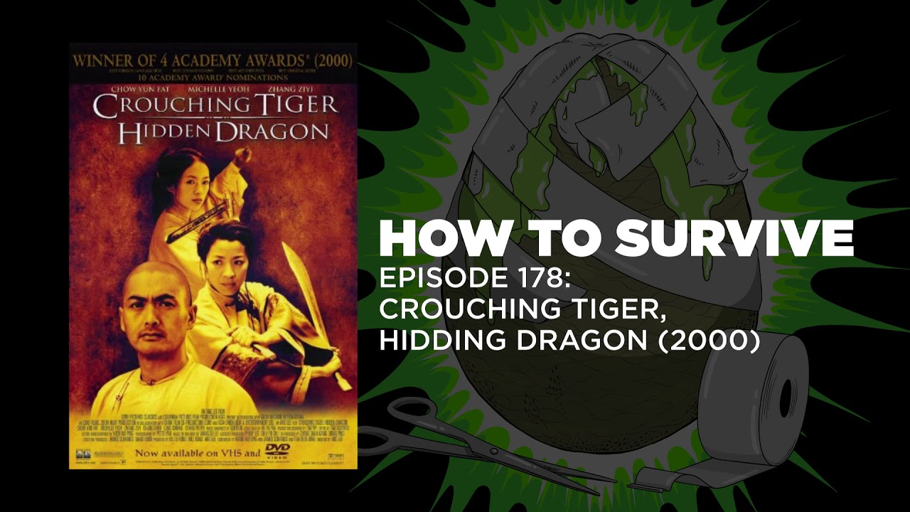 How To Survive Crouching Tiger Hidden Dragon 2000 Youtube