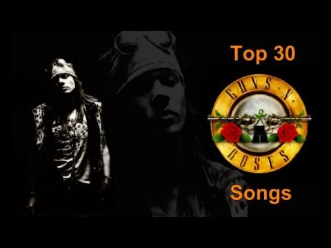 Top 30 Guns N' Roses Songs