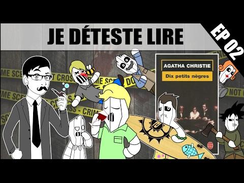 Je Déteste Lire - 10 Petits Nègres streaming vf