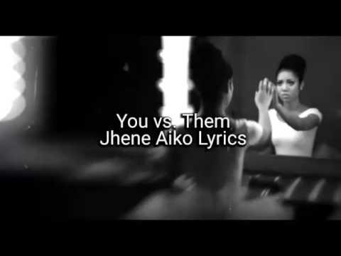 You vs. Them - Jhene Aiko Lyrics