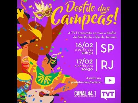 CARNAVAL NA TVT - DESFILE DAS CAMPEÃS - RIO DE JANEIRO 17/02/2018