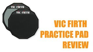 Vic Firth PAD12 Practice Pad Review