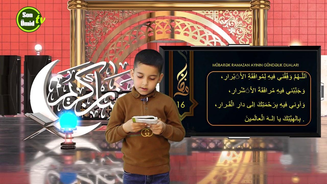 Mübarək #Ramazan2020 ayının 16-cı gününün – #DUASI Zeynəb&Mehdi