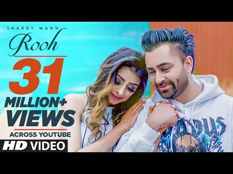 Rooh: Sharry Mann (Full Video Song) Mista Baaz | Ravi Raj |