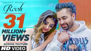 Rooh: Sharry Mann ( Song) Mista Baaz | Ravi Raj | Latest Punjabi Songs 2018
