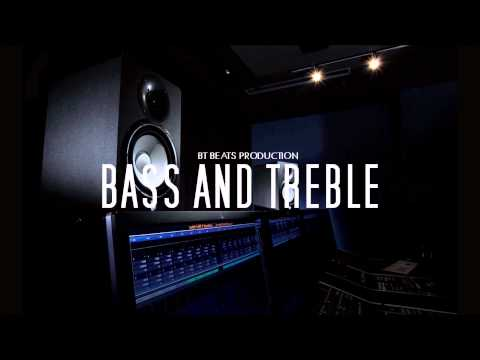 Bass and Treble | Hip Hop Instrumental Beat