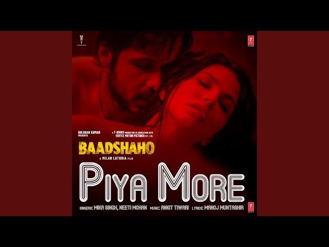 Piya More (From