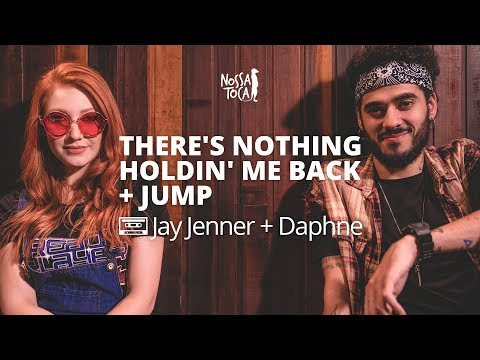Theres Nothing Holdin Me Back - Shawn Mendes Jay Jenner + Daphne cover Nossa Toca JOGADOR Nº1