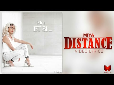 Youtube: Miya – Distance (Vidéo Lyrics) Track 2