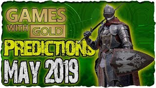 Xbox Games With Gold May 2019 Predictions | Xbox Live Gold May 2019