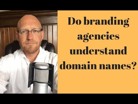 Do branding agencies understand domain names?