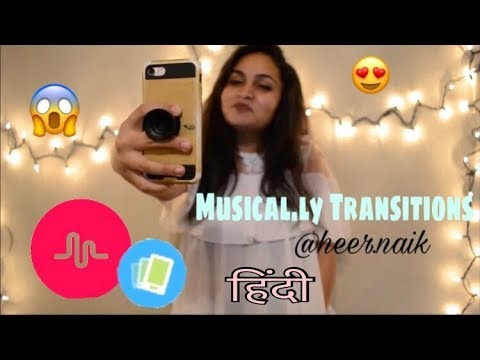 Musical.ly India Transition Tutorial by Heer Naik || In Hindi