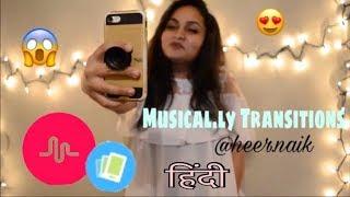 Musical.ly India Transition Tutorial by Heer Naik || In Hindi