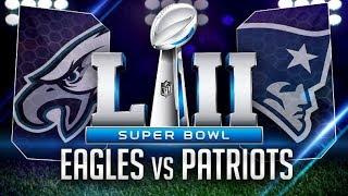 Philadelphia Eagles (Super Bowl 52) LETS GO!!!!!!!!!