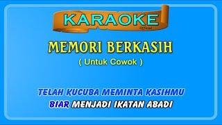 MEMORI BERKASIH buat COWOK karaoke _ tanpa vokal cowok