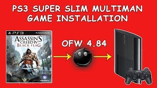 Install PS3 Games on Super Slim Using Multiman [OFW 4.84]