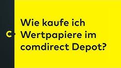 Wie kaufe ich Wertpapiere im comdirect Depot?