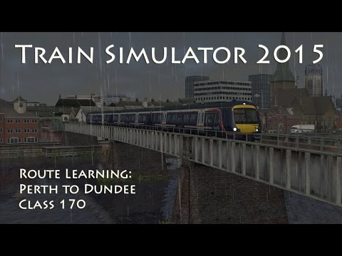 Train Simulator 2015 - Route Learning: Perth to Dundee (Class 170)