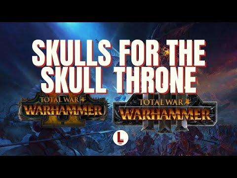 Skulls for the Skull Throne Event! News for Total War Warhammer!!  