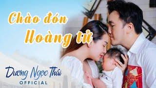 Chào Mừng Bé Tin Tin Ra Đời - Thành viên mới gia đình Dương Ngọc Thái